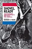 Shovel Ready : Archaeology and Roosevelt's New Deal for America, , 0817357181