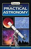 Practical Astronomy, Storm Dunlop, 1770851437