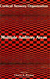 Cortical Sensory Organization : Multiple Auditory Areas, Woolsey, Clinton N., 0896030326