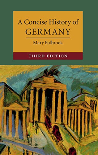 A Concise History of Germany (Cambridge Concise Histories) por Mary Fulbrook