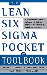 The Lean Six Sigma Pocket Toolbook: A Quick Reference Guide to 70 Tools for Improving Quality and Speed