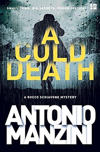 Amazon a cold death a rocco schiavone mystery ebook a cold death a rocco schiavone mystery by manzini antonio fandeluxe Document