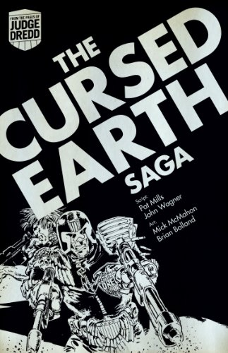 The Cursed Earth Saga. John Wagner and Pat Mills