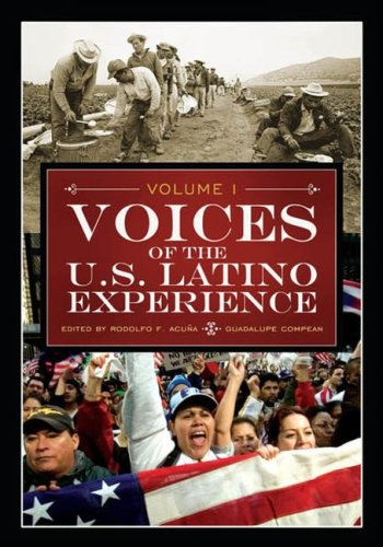 Voices of the U.S. Latino Experience: Volume 1