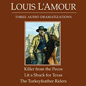 The Killer from the Pecos - Lit a Shuck for Texas - The Turkeyfeather Riders (Dramatized) Audiobook