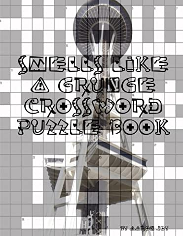 Smells Like A Grunge Crossword Puzzle Book (Sub Pop Book)