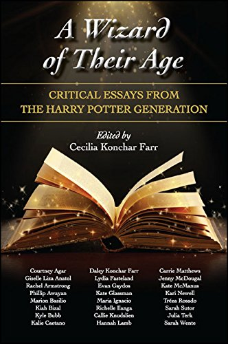 A Wizard of Their Age: Critical Essays from the Harry Potter Generation by [Farr, Cecilia Konchar]