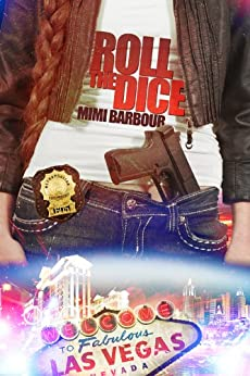 Roll the Dice (Vegas Series Book 2) by [Barbour, Mimi]