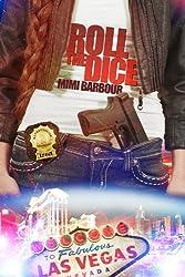 Roll the Dice (Vegas Series Book 2)