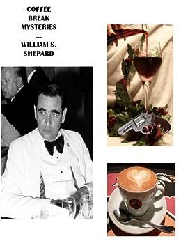 Coffee Break Mysteries by [Shepard, William S.]