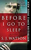 [(Before I Go to Sleep)] [By (author) S J Watson] published on (December, 2011)