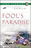 img - for Fool's Paradise (John Gierach's Fly-fishing Library) book / textbook / text book
