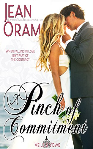 A Pinch of Commitment (Veils and Vows Book 2) ()