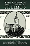 The Church That Used to Be St. Elmo's