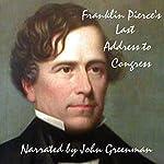 Franklin Pierce's Last Address to Congress | Franklin Pierce
