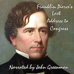 Franklin Pierce's Last Address to Congress