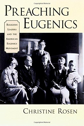 Preaching Eugenics: Religious Leaders and the American Eugenics Movement