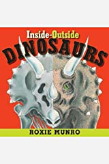 Inside-Outside Dinosaurs Kindle Edition