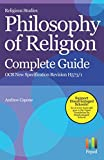 Religious Studies Philosophy of Religion Complete Guide OCR New Specification Revision H573/1