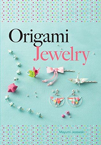 Amazon Com Origami Jewelry Dover Origami Papercraft Ebook Mayumi