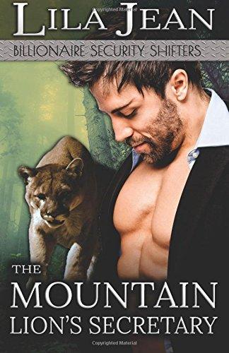 the-mountain-lions-secretary-a-billionaire-bbw-paranormal-shape-shifter-romance-volume-1-billionaire