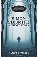 Simon Sixsmith: A Ghost Story Paperback