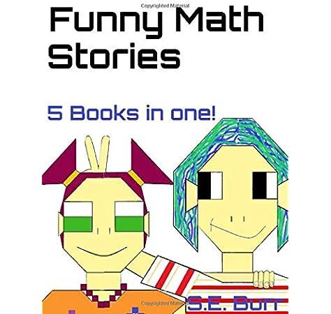 Funny Math Stories 5 Books In One Burr S E Burr S E 9781082230905 Amazon Com Books