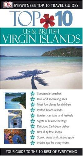 Top 10 US & British Virgin Islands (Eyewitness Top 10 Travel Guide)