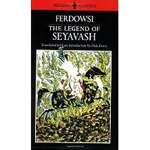 The Legend of Seyavash (Persian Classics)