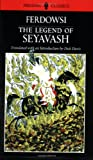 cover of The Legend of Seyavash (Persian Classics)