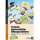 Einfache jahreszeitliche Bildergeschichten: Arbeitsmaterialien zur sonderpädagogischen Förderung (2. bis 4. Klasse)
