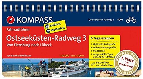 ostseeksten-radweg-3-von-flensburg-nach-lbeck-fahrradfhrer-mit-routenkarten-im-optimalen-massstab-kompass-fahrradfhrer-band-6003