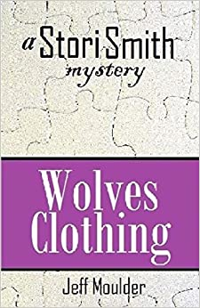 Wolves Clothing: A Stori Smith Mystery