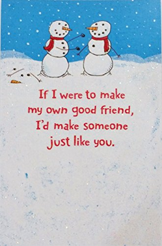 If I were to make my own Good Friend - I'd Make Someone Just Like You - Merry Christmas Greeting Card w/ Snowmen (BFF Friendship) Christmas Greetings Friend