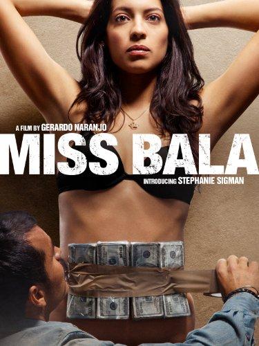 Miss Bala  English Subtitled