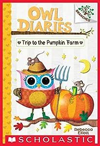 Owl Diaries: Trip to the Pumpkin Farm
