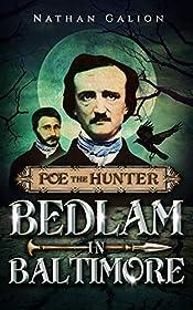Poe the Hunter: Bedlam in Baltimore