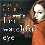 Her Watchful Eye | Julie Corbin