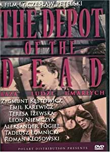 The Depot of the Dead (Baza ludzi umarlych)