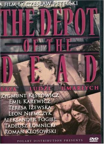 The Depot of the Dead (Baza ludzi umarlych) from FACETS VIDEO