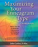 img - for Maximizing Your Enneagram Type a workbook: Improve Your Life by Identifying, Understanding, and Developing Your Strengths book / textbook / text book
