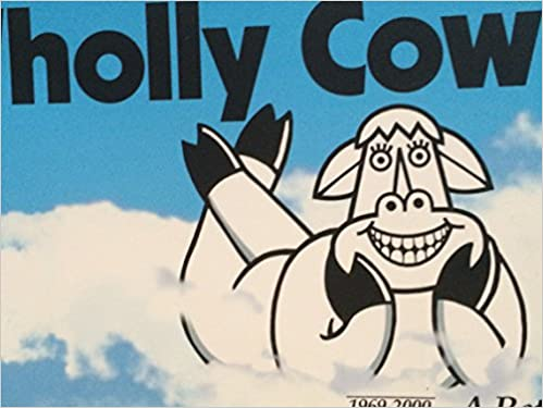 Wholly Cow: 1969-2000 a Retrospective: 31 Years of Clo's Billboards
