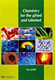 Chemistry for the Gifted and Talented, Tim Jolliff, 0854042881