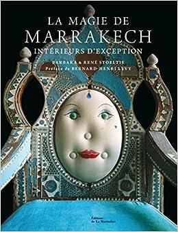 La magie de Marrakech : Intérieurs d'exception