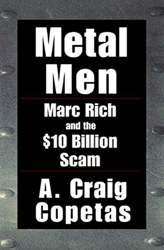 Pdf Memoirs Metal Men: Marc Rich and the $10 Billion Scam