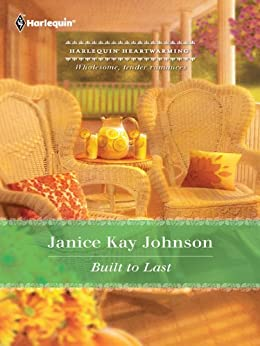 Built to Last by [Johnson, Janice Kay]