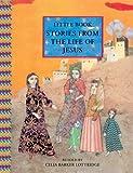 Stories from the Life of Jesus, Celia Barker Lottridge, 0888998406