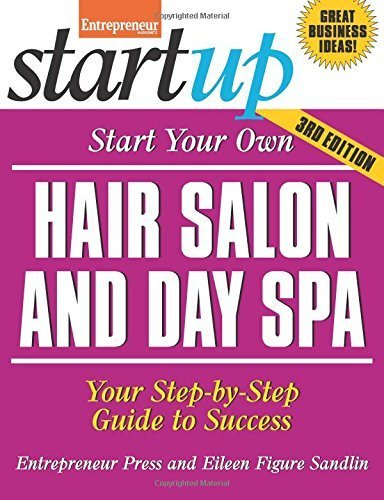 Start Your Own Hair Salon and Day Spa: Your Step-By-Step Guide to Success (StartUp Series) by Eileen Figure Sandlin (2014-09-09)