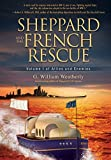Sheppard and the French Rescue (Allies and Enemies)