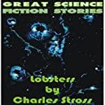 Lobsters | Charles Stross